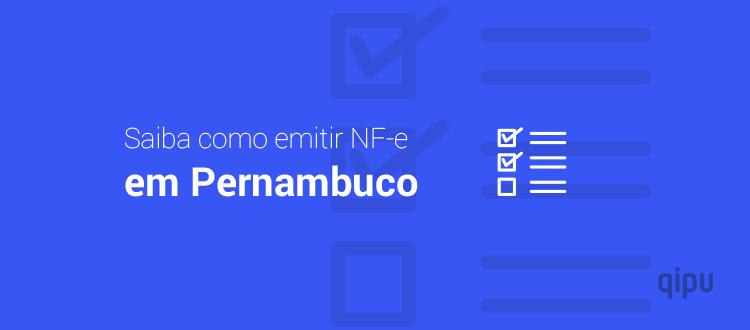 Como emitir NF-e em Pernambuco?