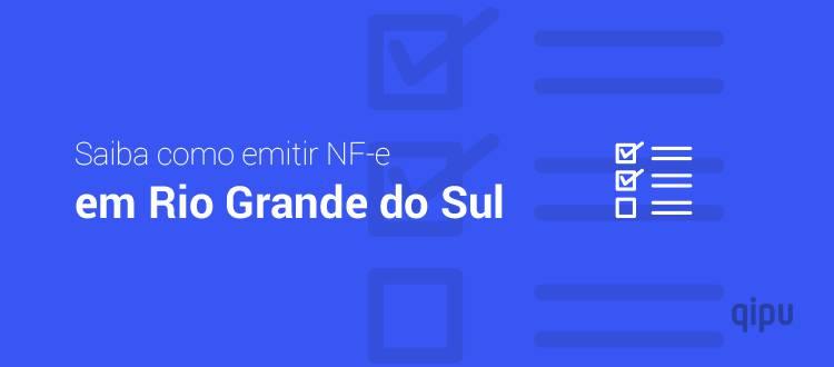 Como emitir Nf-e em Rio Grande do Sul?