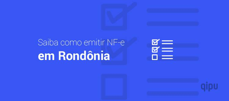 Como emitir NF-e em Rondônia?