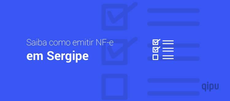 Como emitir NF-e em Sergipe?