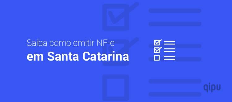 Como emitir NF-e em Santa Catarina?