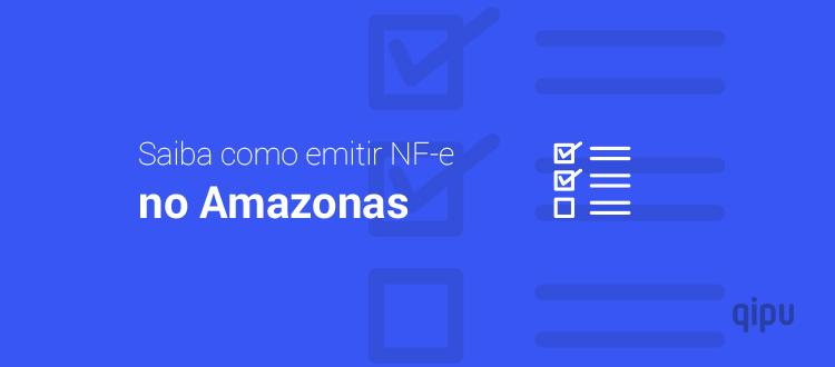 Como emitir NF-e no Amazonas?