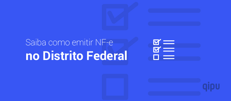 Como emitir NF-e no Distrito Federal?