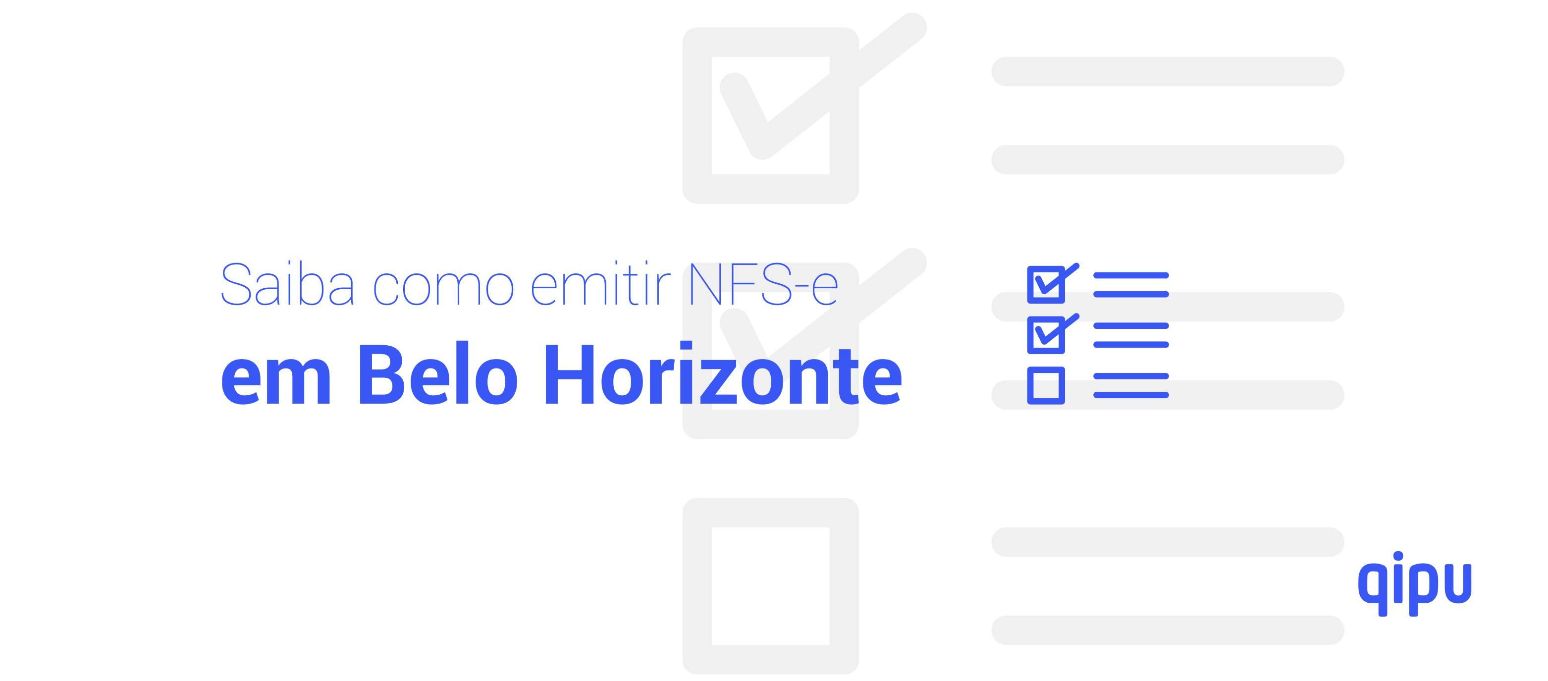 Como emitir Nota Fiscal de Serviço (NFSe) em Belo Horizonte?