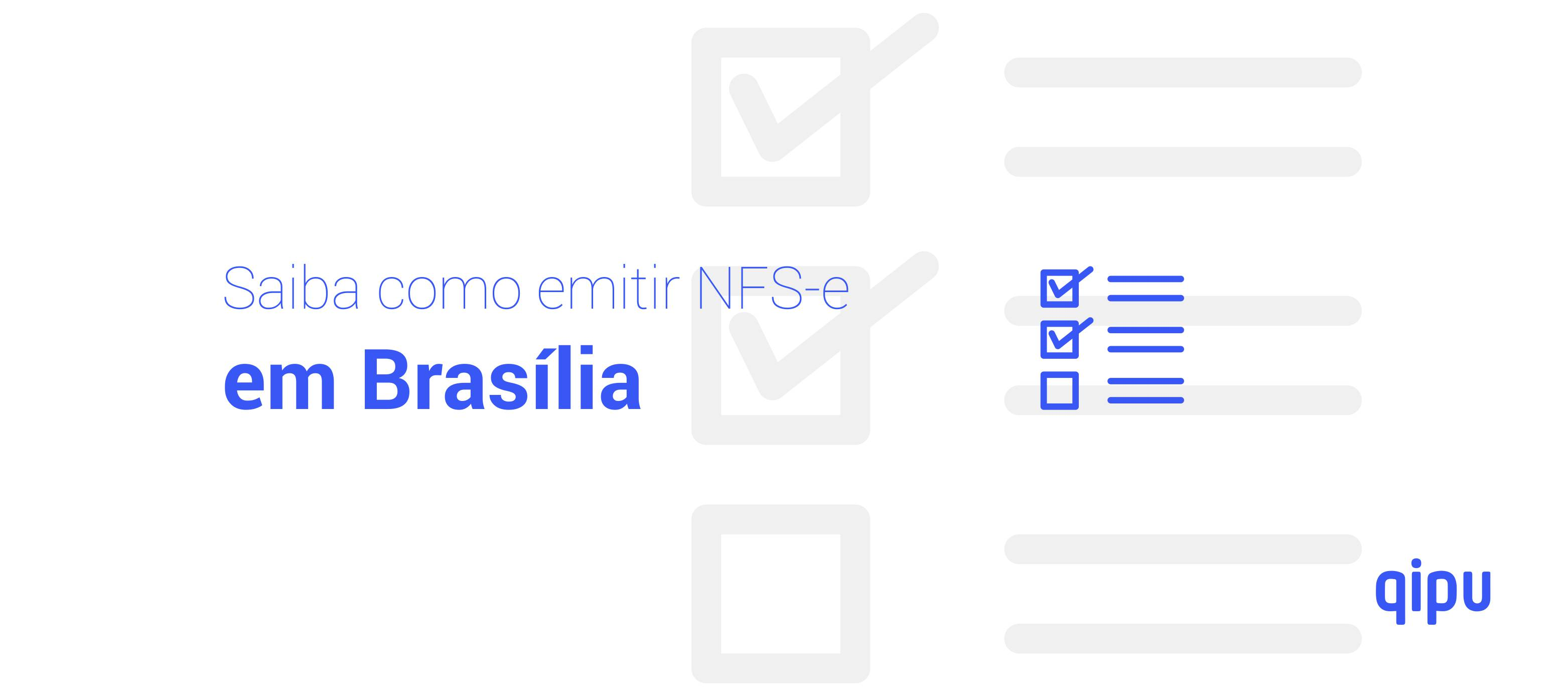 Como emitir Nota Fiscal de Serviço (NFSe) em Brasília?