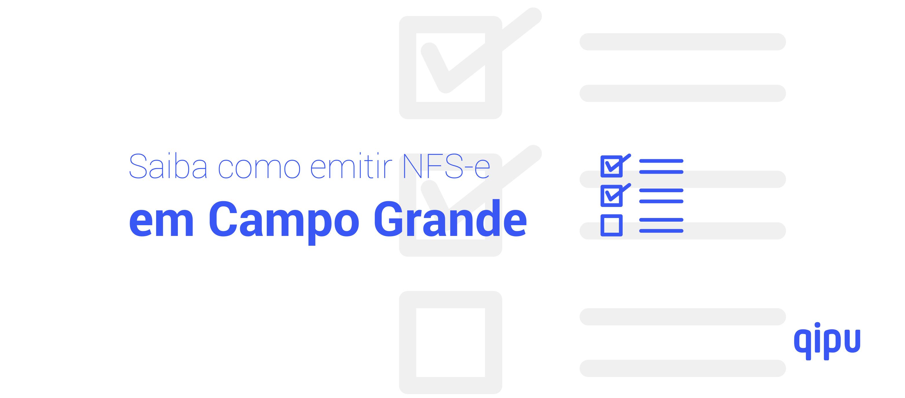 Como emitir Nota Fiscal de Serviço (NFSe) em Campo Grande?