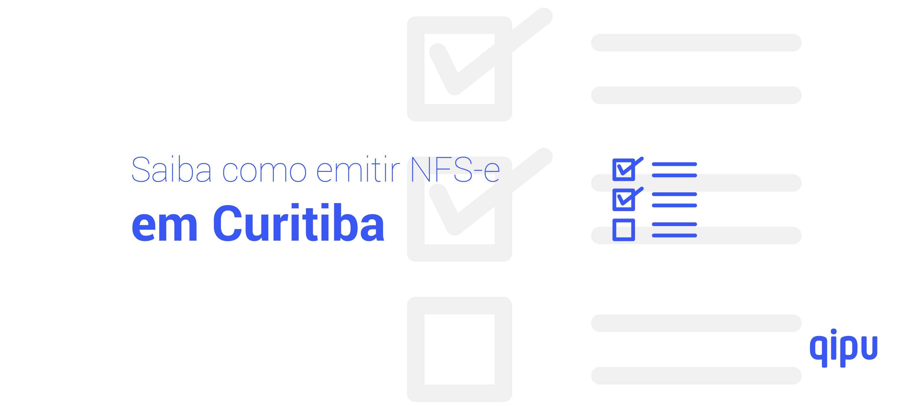 Como emitir Nota Fiscal de Serviço (NFSe) em Curitiba?