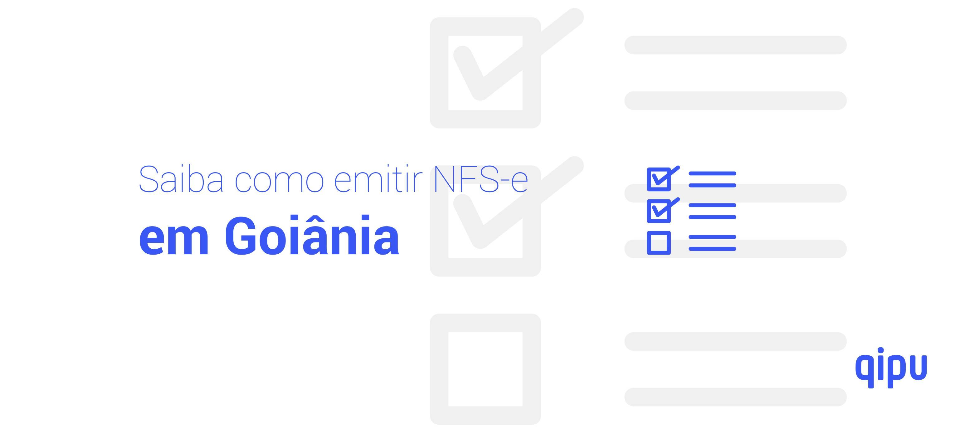 Como emitir Nota Fiscal de Serviço (NFSe) em Goiânia?