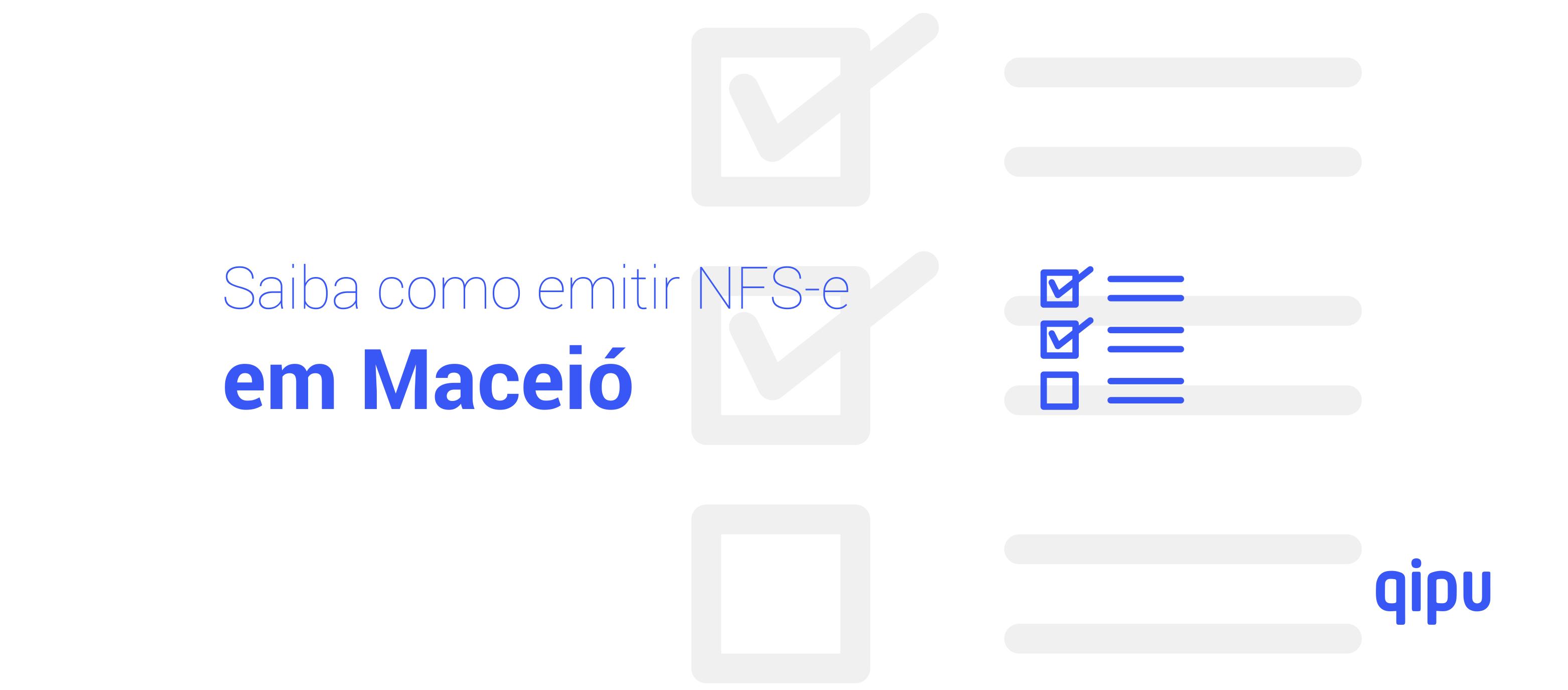 Como emitir Nota Fiscal de Serviço (NFSe) em Maceió?