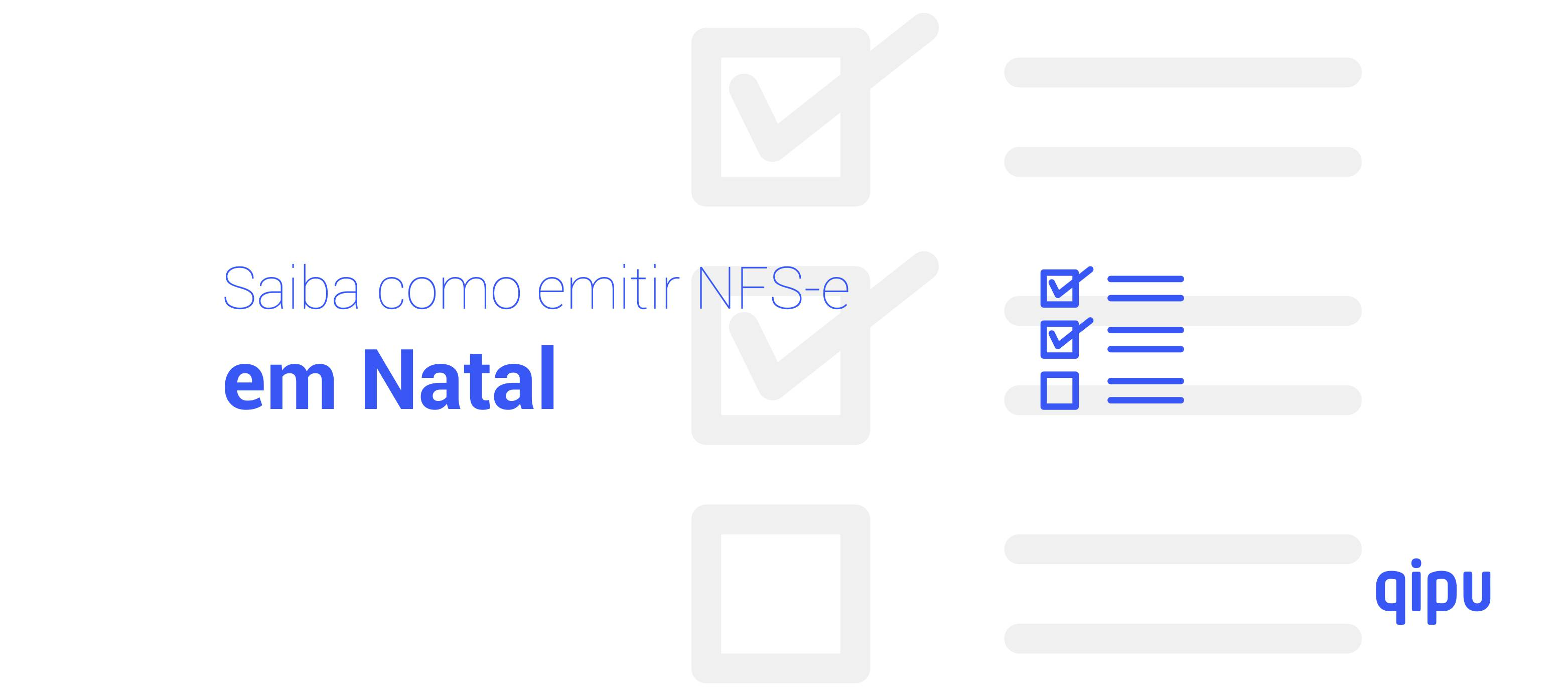 Como emitir Nota Fiscal de Serviço (NFSe) em Natal?