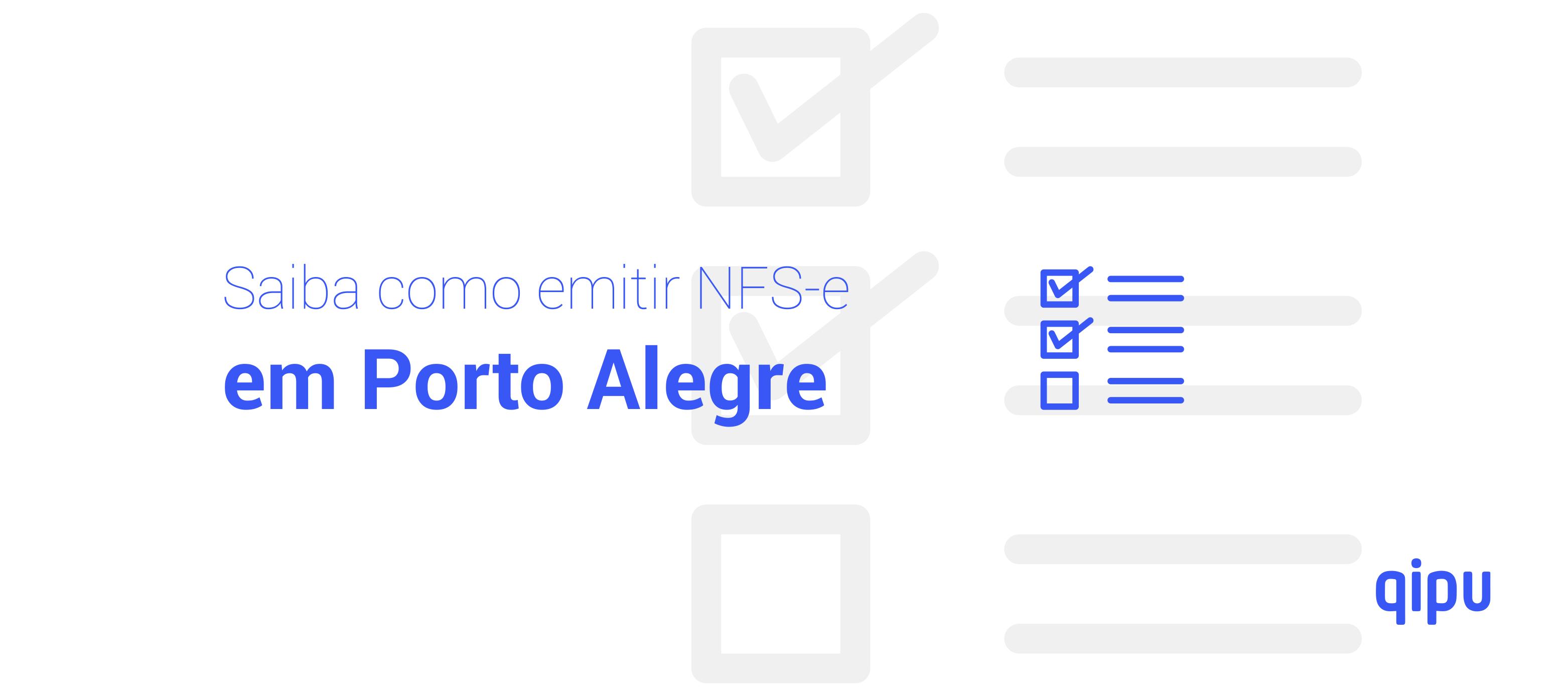 Como emitir Nota Fiscal de Serviço (NFSe) em Porto Alegre?