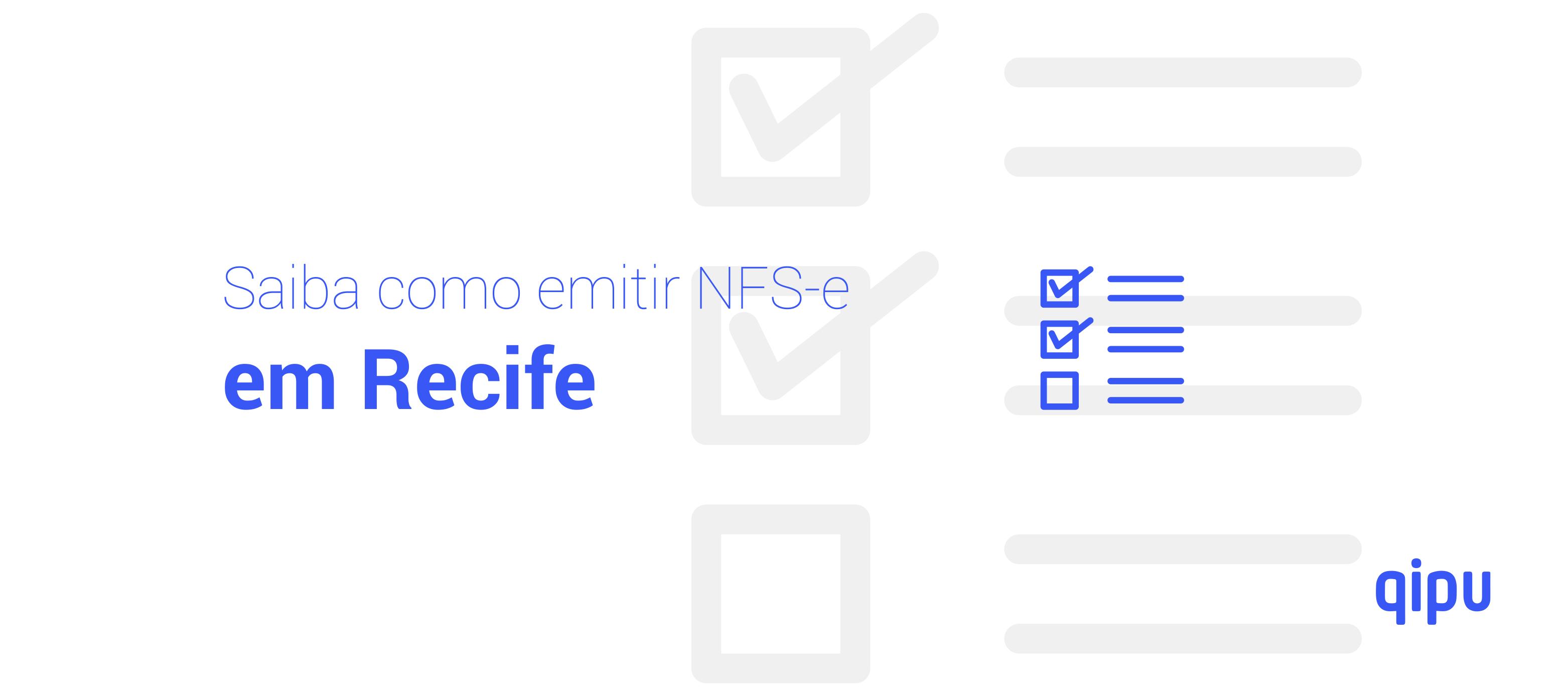Como emitir Nota Fiscal de Serviço (NFSe) em Recife?