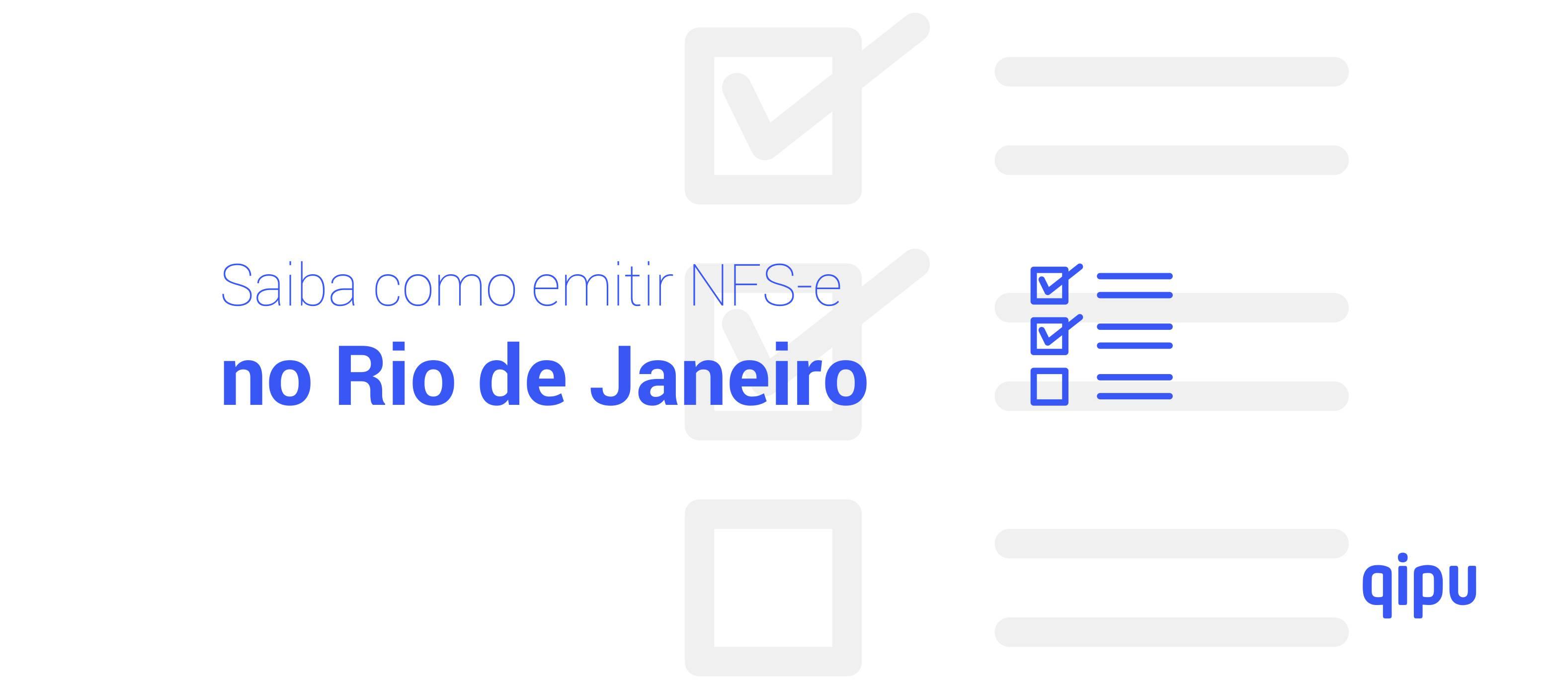 Como emitir Nota Fiscal de Serviço (NFSe) no Rio de Janeiro?