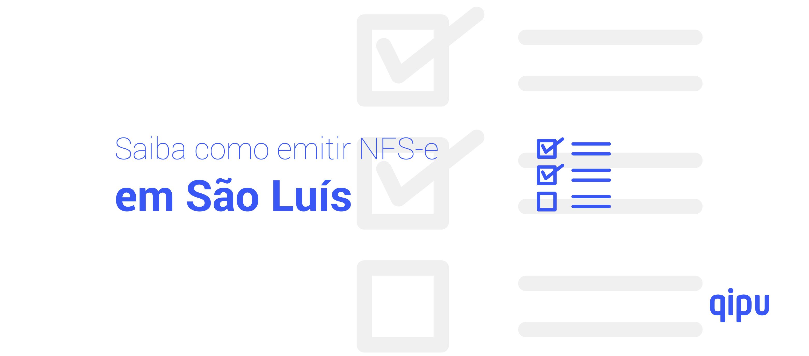 Como emitir Nota Fiscal de Serviço (NFSe) em São Luís?