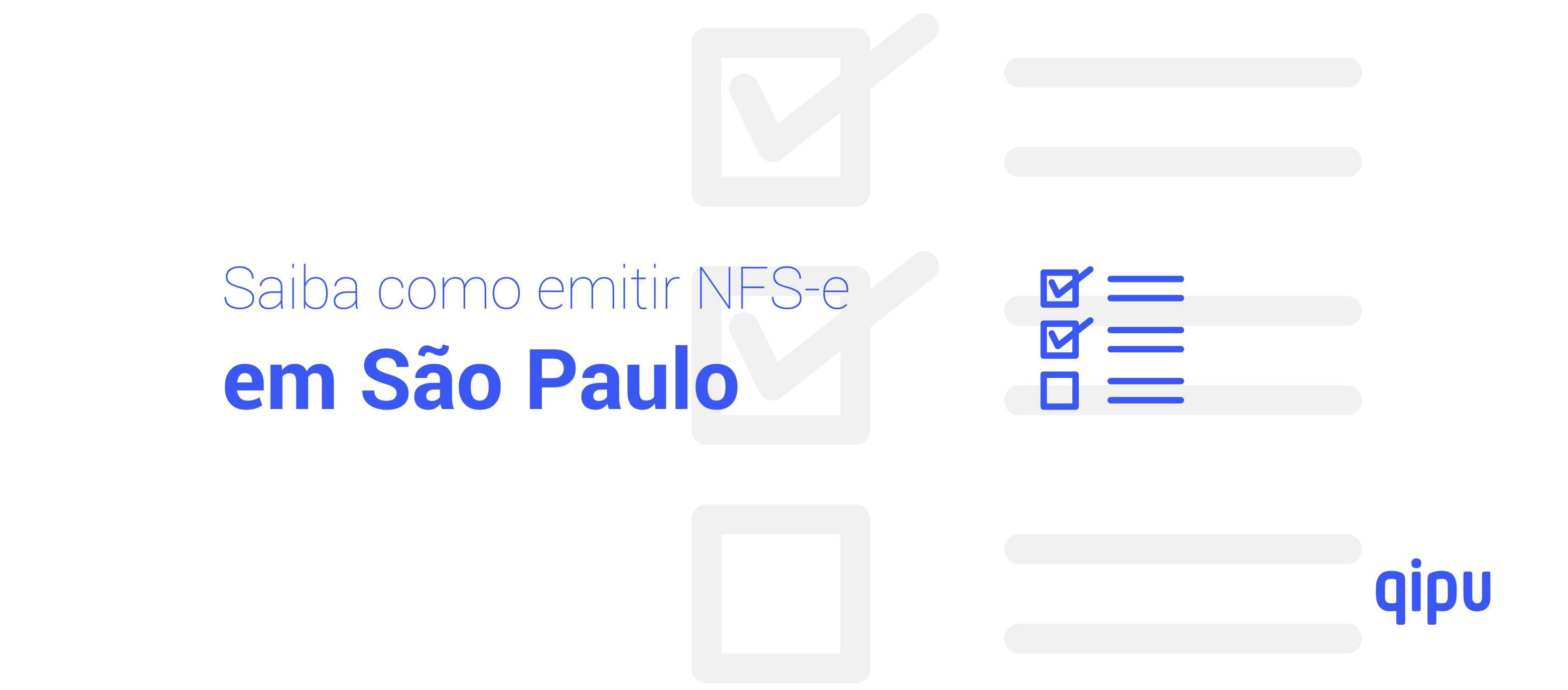 Como emitir Nota Fiscal de Serviço (NFSe) em São Paulo?