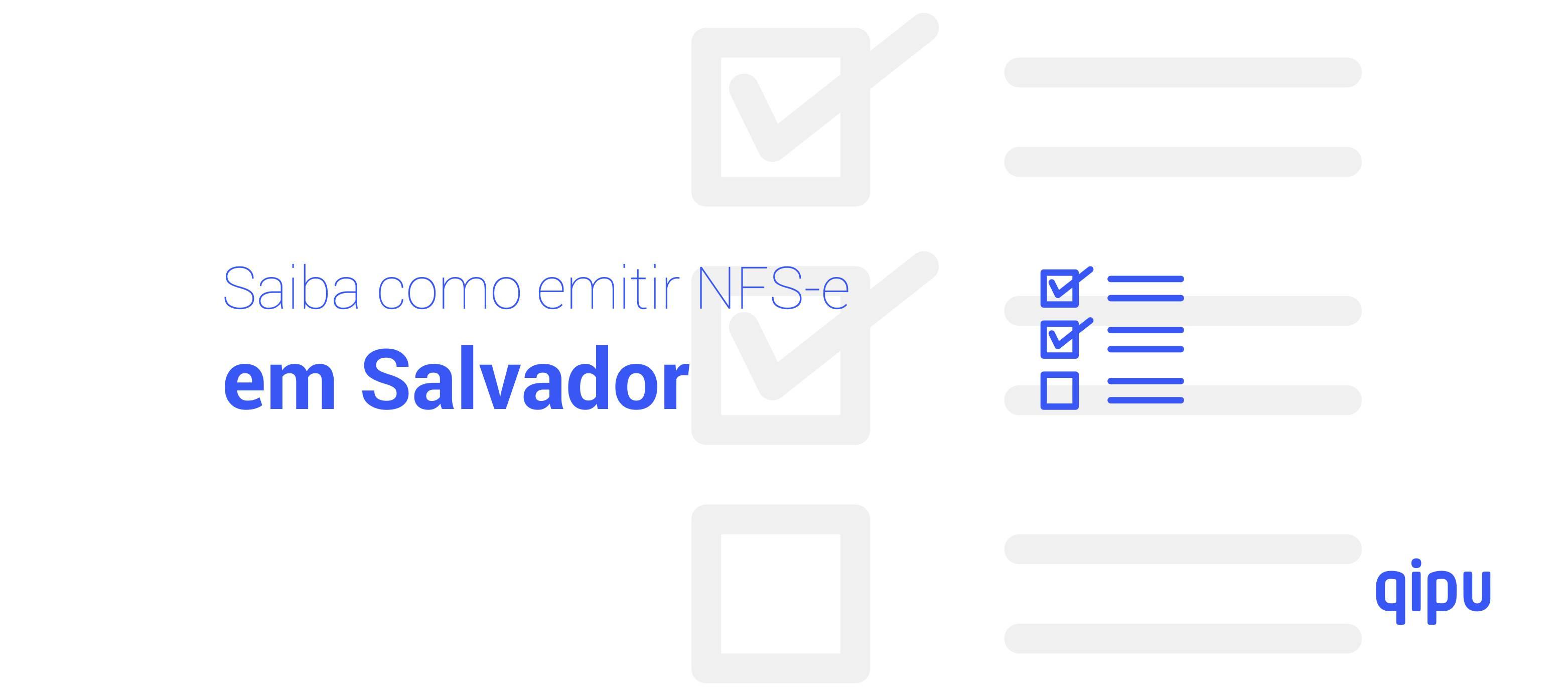 Como emitir Nota Fiscal de Serviço (NFSe) em Salvador?