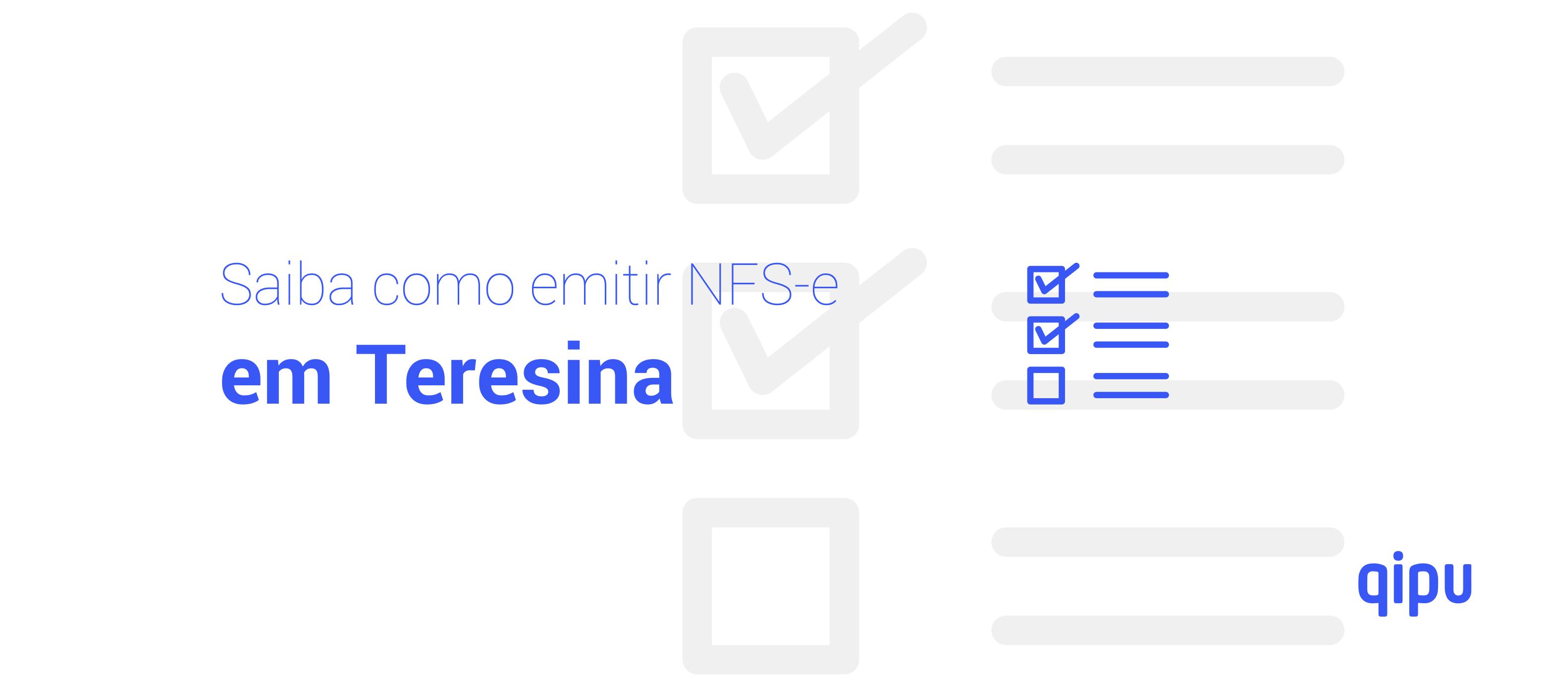 Como emitir Nota Fiscal de Serviço (NFSe) em Teresina?