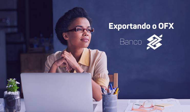 Exportando o OFX do Banco do Brasil