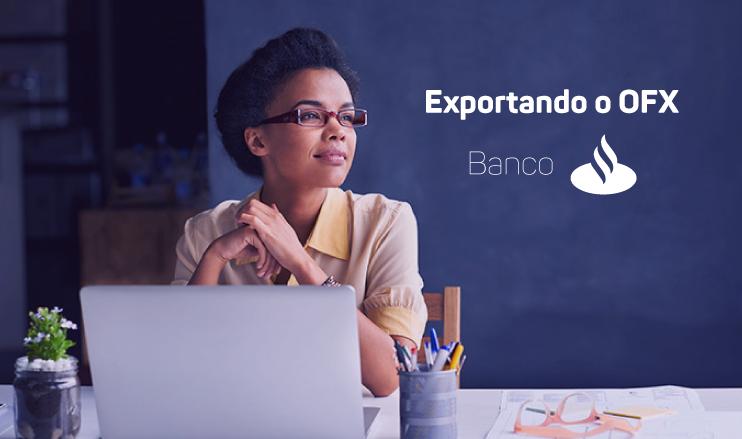 Exportando o OFX do Santander