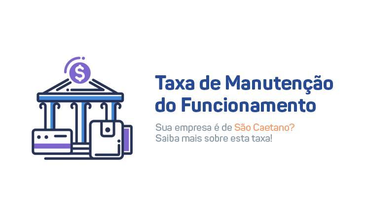 Taxa de Manutenção do Funcionamento São Caetano